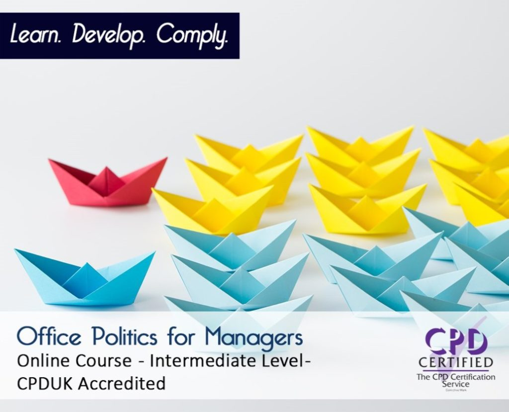 Office Politics for Managers - Online CPD Course - The Mandatory Training Group UK -