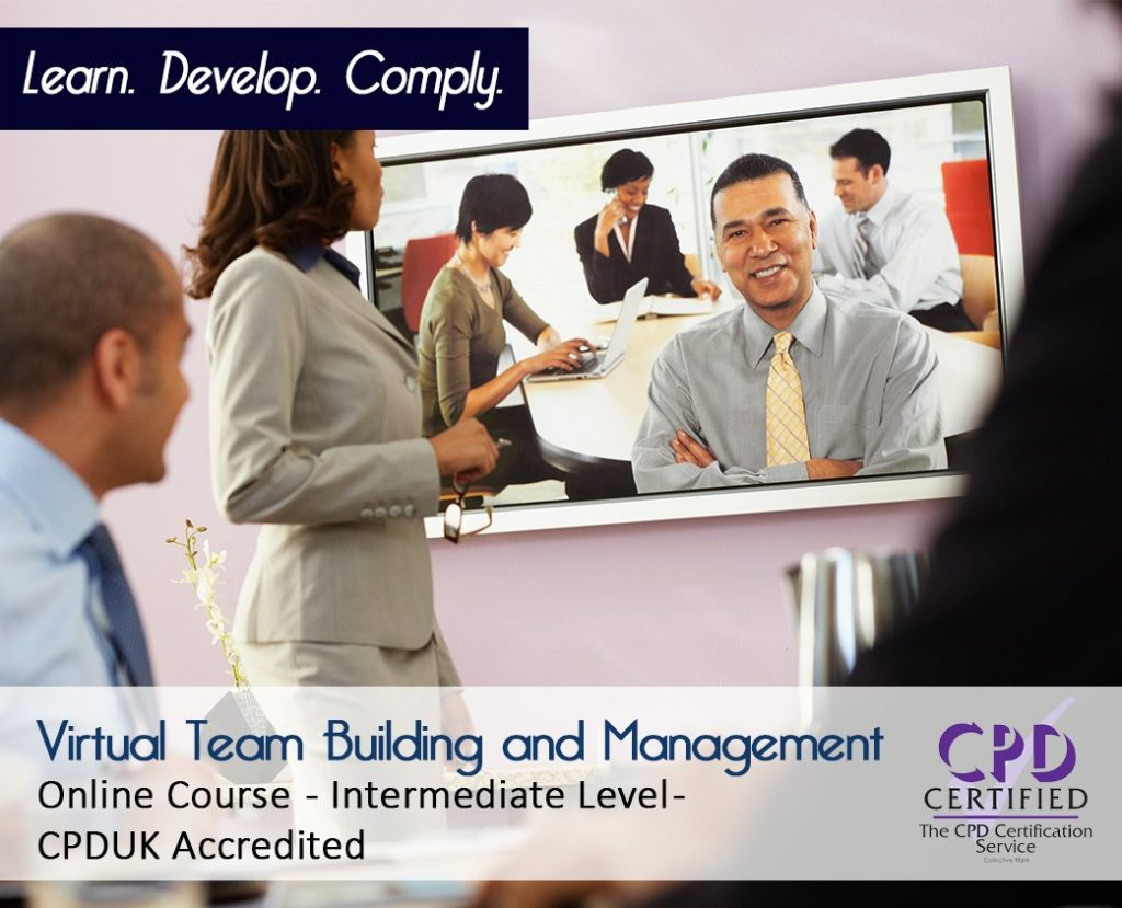 Virtual Team Building & Management - Online CPD Course - The Mandatory Training Group UK -